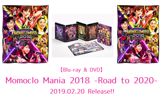 Momoclo Mania 2018 -Road to 2020-